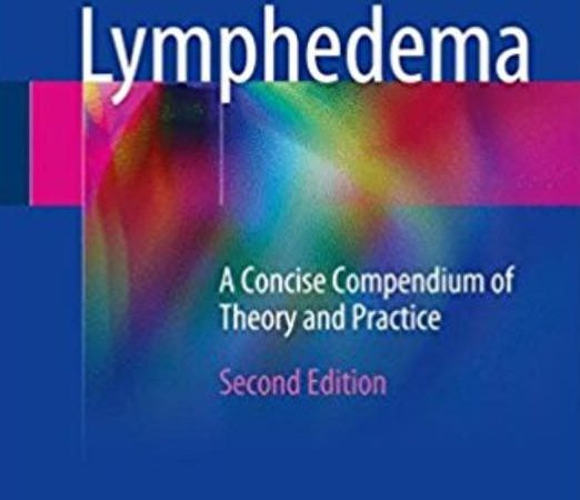 Book of Lymphedema A Concise Compendium of Theory and Practice